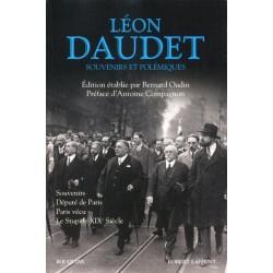 Léon Daudet  souvenirs et polémiques - Edition établie par  Bernard Oudin