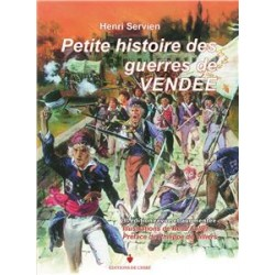 Petite histoire des guerres de Vendée - Henri Servien