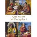 Que valent les Evangiles ? - Dominicus