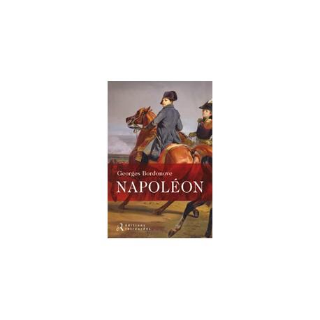 Napoléon - Georges Bordonove