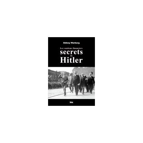 Les soutiens financiers secrets de Hitler - Sidney Warburg