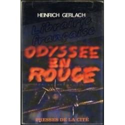 L'odyssée en rouge - Heinrich Gerlach
