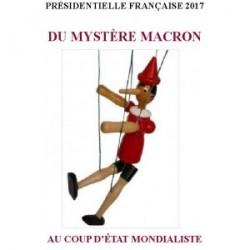 Présidentielle française 2017 Du mystère Macron au coup d'Etat mondialiste