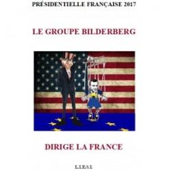 Le groupe Bilderberg dirige la France - L.I.E.S.I.
