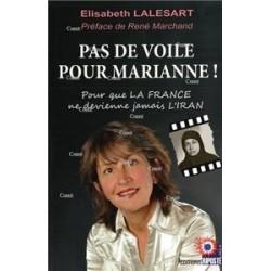 Pas de voile pour Marianne ! - Elisabeth Lalesart