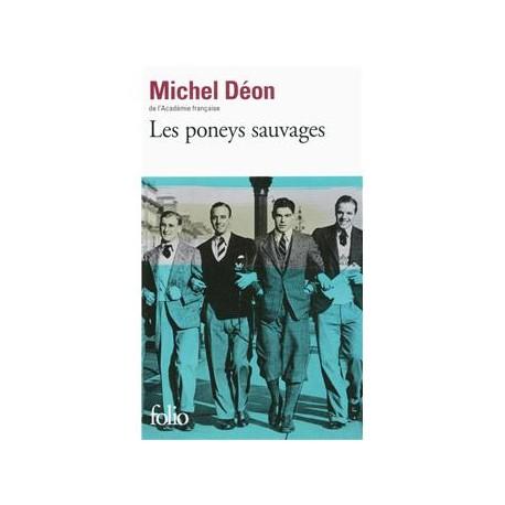 Les poneys sauvages - Michel Déon