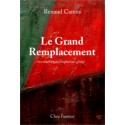 Le Grand Remplacement - Renaud Camus