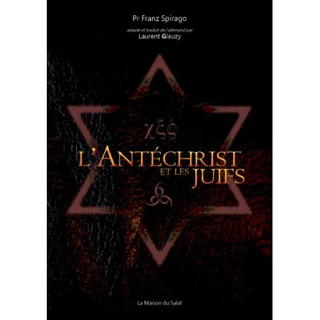 L'Antéchrist et les juifs - Franz Spirago
