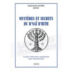 Mystères et secrets du B'Naï B'Rith - Emmanuel Ratier