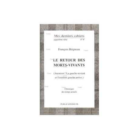 Mes derniers cahiers, quatrième série, n°4 - François Brigneau