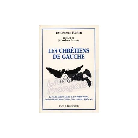 Les chrétiens de gauche - Emmanuel Ratier
