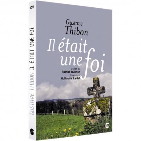 Il était une foi - Gustave Thibon