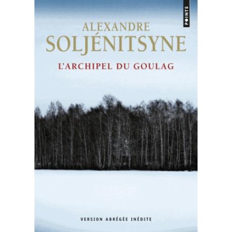 L'Archipel du Goulag - Alexandre Soljénitsyne