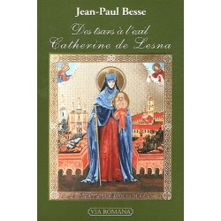 Des tsars à l'exil Catherine de Lesna - Jean-Paul Besse