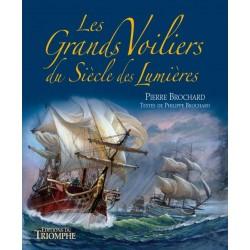 Les Grands Voiliers du Siècle des Lumières -  Pierre et Philippe Brochard