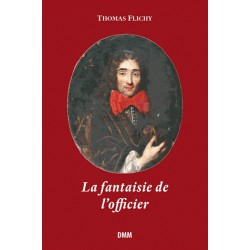 La fantaisie de l'officier - Thomas Flichy