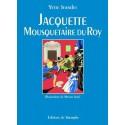 Jacquette Mousquetaire du Roy - Yette Jeandet
