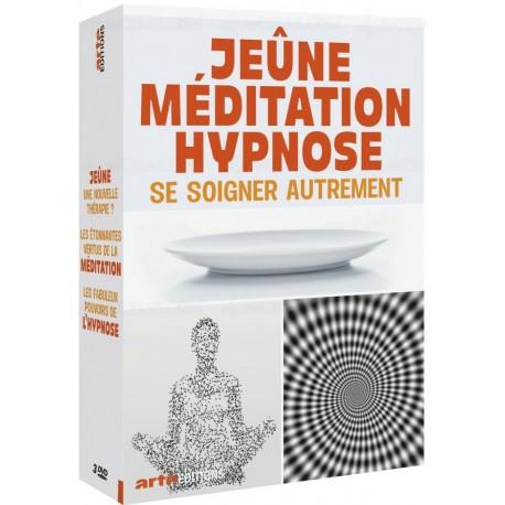 Jeûne Méditation Hypnose se soigner autrement