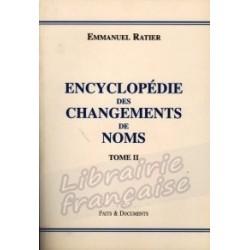 Encyclopédie des changements de noms tome II - Emmanuel Ratier
