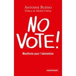 No vote ! - Antoine Buéno
