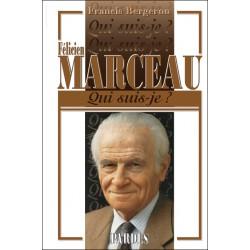 Félicien Marceau - Francis Bergeron
