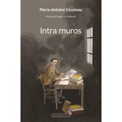 Intra muros - Pierre-Antoine Cousteau