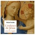 L'enfance de Jésus selon Fra Angelico - Michel Feuillet