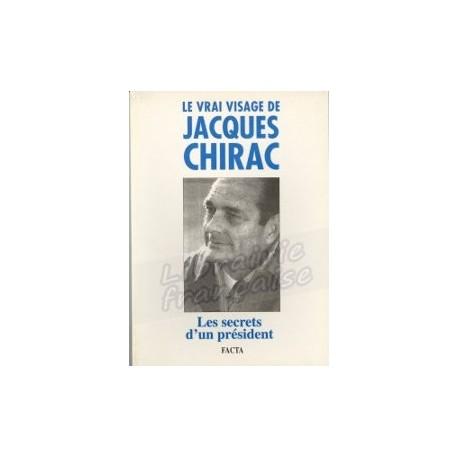 Le vrai visage de Jacques Chirac