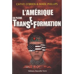 L'Amérique en pleine TransEformation - Cathy O'Brien, Mark Phillips