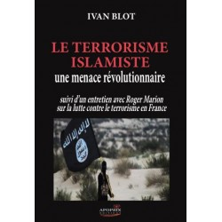 Le terrorisme islamiste - Yvan Blot