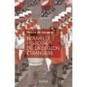 Nouvelle histoire de la Légion étrangère - Patrick de Gmeline