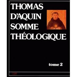 Somme théologique (Tome 2) - Saint Thomas d'Aquin