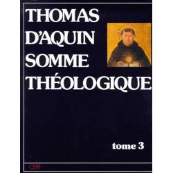 Somme théologique (Tome 3) - Saint Thomas d'Aquin