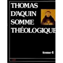 Somme théologique (Tome 4) - Saint Thomas d'Aquin