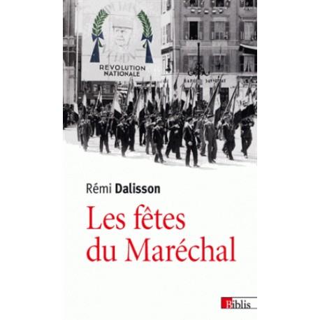 Les fêtes du Maréchal - Rémi Dalisson