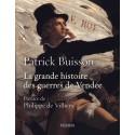 La grande histoire des guerres de Vendée - Patrick Buisson