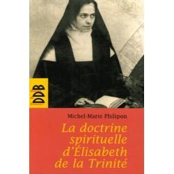 La doctrine spirituelle d'Elisabeth de la Trinité