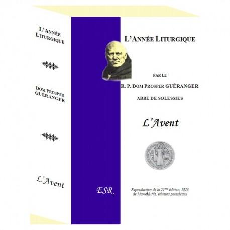 L'année liturgique  - Dom Guéranger