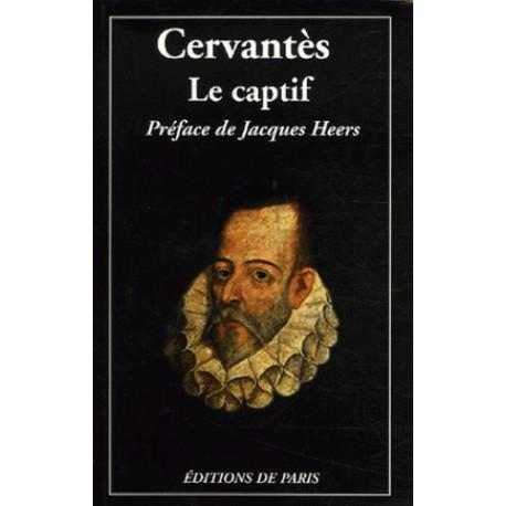 Le captif - Cervantès