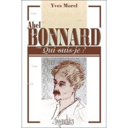 Abel Bonnard - Yves Morel