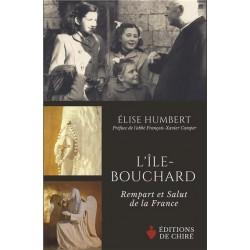 L'Ile-Bouchard, rempart et salut de la France - Elise Humbert