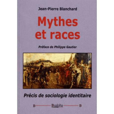 Mythes et races - Jean-Pierre Blanchard