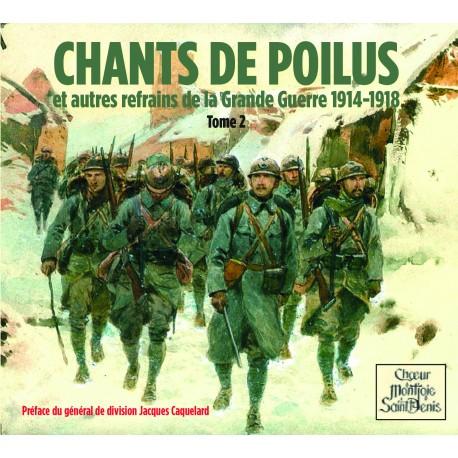 Chants de Poilus Tome II - Choeur Montjoie Saint-Denis