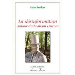 La désinformation autour d'Abraham Lincoln - Alain Sanders