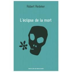 L'éclipse de la mort - Robert Redeker