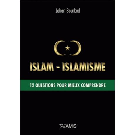 Islam-Islamisme - Johan Bourlard