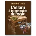 L'islam à la conquête de l'école - Christine Tasin