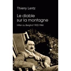 Le diable sur la montagne - Thierry Lentz