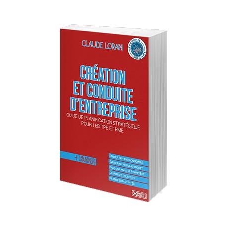 Création et conduite d'entreprise - Loran Claude