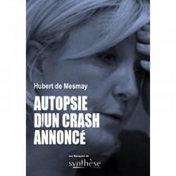 Autopsie d'un crash annoncé - Hubert de Mesmay